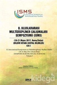 2. Uluslararası Multidisipliner Çalışmaları Sempozyumu (ISMS) - Sosyal Bilimler 2