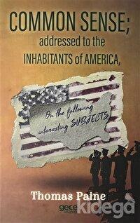 Common Sense Addressed To The Inhabitants Of America