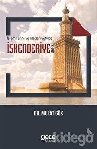 İslam Tarihi ve Medeniyetinde İskenderiye Şehri