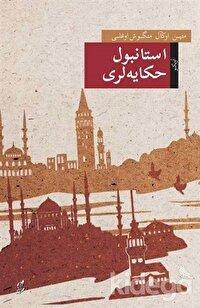 İstanbul Hikayeleri (Osmanlı Türkçesiyle)