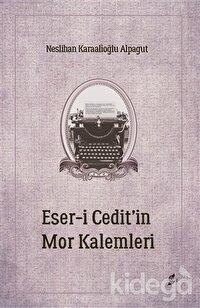 Eser-i Cedit'in Mor Kalemleri