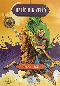 Halid Bin Velid - Şanlı Komutanlar/İz Bırakanlar Serisi
