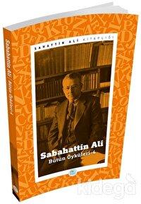 Sabahattin Ali - Bütün Öyküleri 4