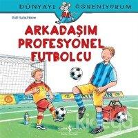 Arkadaşım Profesyonel Futbolcu