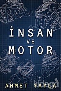 İnsan ve Motor
