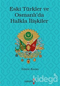 Eski Türkler ve Osmanlı'da Halkla İlişkiler