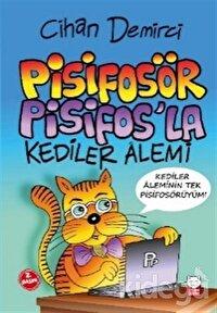 Pisifosör Pisifos'la Kediler Alemi