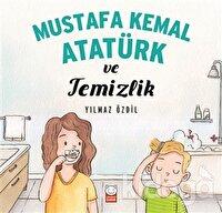Mustafa Kemal Atatürk ve Temizlik