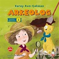 Arkeolog - Meslekleri Öğreniyorum - 3