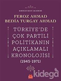 Türkiye'de Çok Partili Politikanın Açıklamalı Kronolojisi (1945-1971)