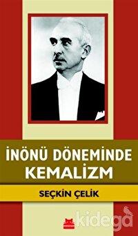 İnönü Döneminde Kemalizm