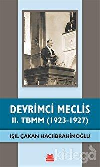 Devrimci Meclis - 2. TBMM (1923-1927)