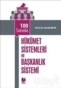 100 Soruda Hükümet Sistemleri ve Başkanlık Sistemi