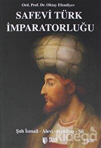 Safevi Türk İmparatorluğu
