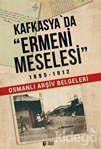 Kafkasya'da Ermeni Meselesi