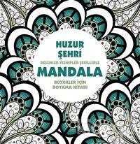 Huzur Şehri - Mandala