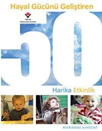 Hayal Gücünü Geliştiren 50 Harika Etkinlik