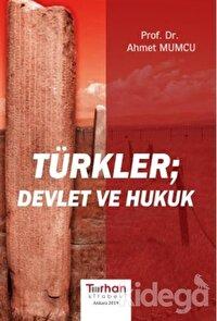 Türkler Devlet ve Hukuk