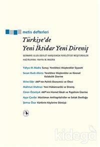 Türkiye'de Yeni İktidar Yeni Direniş