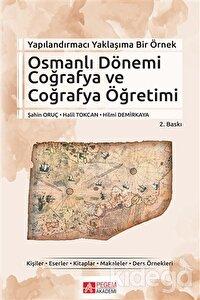 Osmanlı Dönemi Coğrafya ve Coğrafya Öğretimi