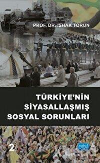 Türkiye'nin Siyasallaşmış Sosyal Sorunları