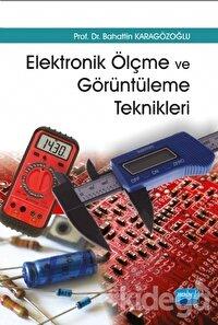 Elektronik Ölçme ve Görüntüleme Teknikleri