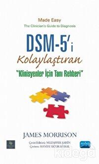 DSM-5'i Kolaylaştıran Klinisyenler için Tanı Rehberi
