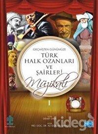 Geçmişten Günümüze Türk Halk Ozanları ve Şairleri Müzikali Piyano Eşlikli Gençlik Şarkıları 1 - 2 (CD İlaveli)