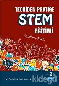 Teoriden Pratiğe STEM Eğitimi
