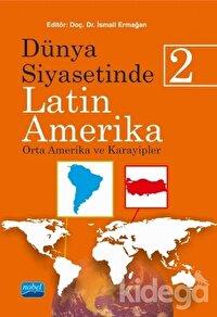 Dünya Siyasetinde Latin Amerika - 2