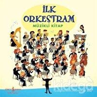 İlk Orkestram