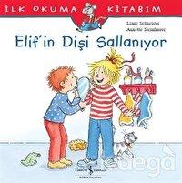 Elif'in Dişi Sallanıyor