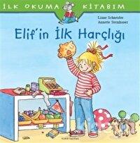 Elif'in İlk Harçlığı - İlk Okuma Kitabım