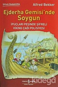 Ejderha Gemisi'nde Soygun