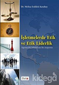 İşletmelerde Etik ve Etik Liderlik