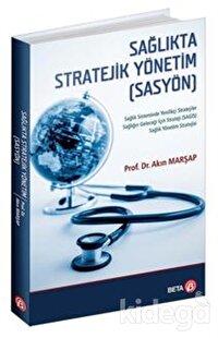 Sağlıkta Stratejik Yönetim (SASYÖN)