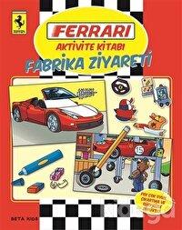 Ferrari Aktivite Kitabı: Fabrika Ziyareti