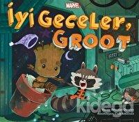 Marvel - İyi Geceler, Groot