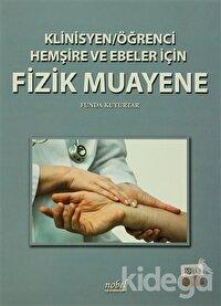 Klinisyen - Öğrenci Hemşire ve Ebeler İçin Fizik Muayene