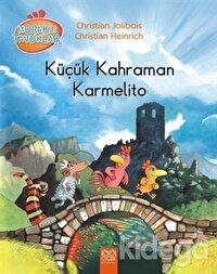 Meraklı Tavuklar - Küçük Kahraman Karmelito