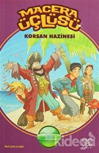 Macera Üçlüsü : Korsan Hazinesi
