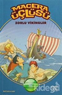Macera Üçlüsü : Zorlu Vikingler