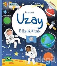 Küçüklere Uzay Etkinlik Kitabı