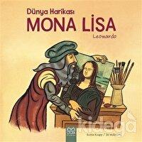 Dünya Harikası Mona Lisa