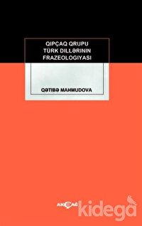 Kıpçak Grubu Türk Dillerinin Frazeologıyası