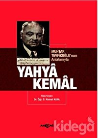 Muhtar Tevfikoğlu'nun Anlatımıyla Yahya Kemal