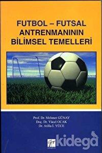 Futbol - Futsal Antremanının Bilimsel Temelleri