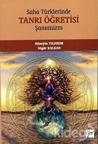 Saha Türklerinde Tanrı Öğretisi - Şamanizm