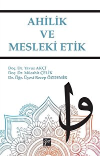 Ahilik ve Mesleki Etik
