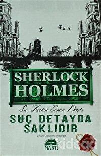 Suç Detayda Saklıdır - Sherlock Holmes